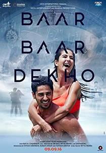 Picture of a movie: Baar Baar Dekho