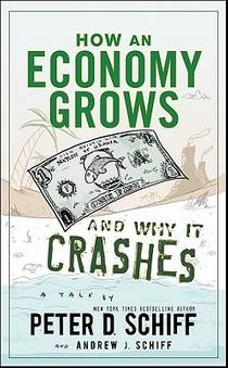 Picture of a book: How An Economy Grows And Why It Crashes
