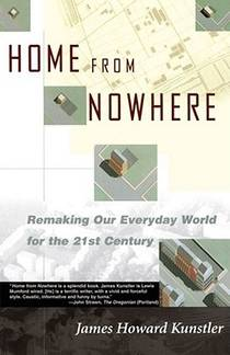 Picture of a book: Home from Nowhere: Remaking Our Everyday World for the 21st Century
