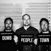 Picture of a podcast: Dumb People Town