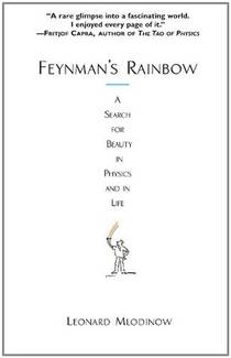 Picture of a book: Feynman's Rainbow: A Search For Beauty In Physics And In Life