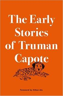 Picture of a book: The Early Stories Of Truman Capote