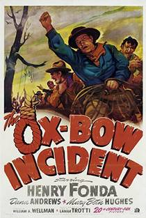 Picture of a movie: The Ox-Bow Incident