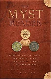Picture of a book: The Myst Reader: Three Books In One Volume