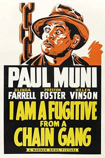 Picture of a movie: I Am A Fugitive From A Chain Gang
