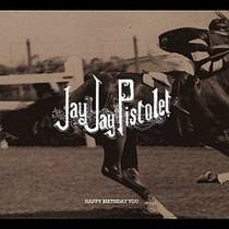 Picture of a band or musician: Jay Jay Pistolet