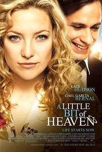 Picture of a movie: A Little Bit Of Heaven
