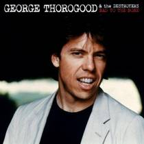 Picture of a band or musician: George Thorogood & The Destroyers