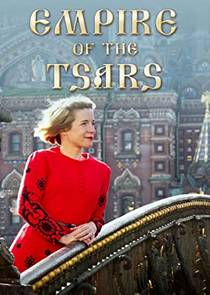 Picture of a TV show: Empire Of The Tsars: Romanov Russia With Lucy Worsley