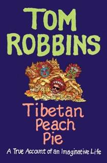 Picture of a book: Tibetan Peach Pie: A True Account Of An Imaginative Life