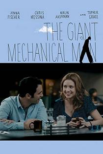 Picture of a movie: The Giant Mechanical Man