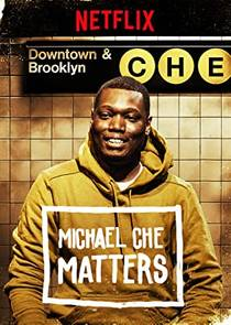 Picture of a TV show: Michael Che Matters