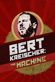 Picture of a TV show: Bert Kreischer: The Machine