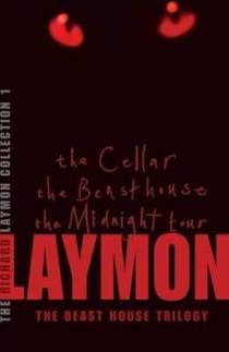 Picture of a book: The Richard Laymon Collection Volume 1: The Beast House Trilogy: The Cellar - The Beast House - The Midnight Tour