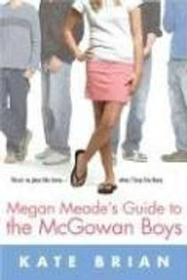 Picture of a book: Megan Meade's Guide To The Mcgowan Boys