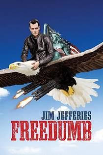 Picture of a TV show: Jim Jefferies: Freedumb