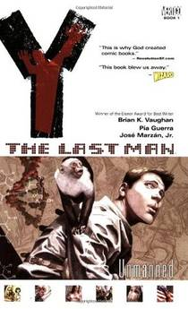 Picture of a book: Y: The Last Man, Vol. 1: Unmanned