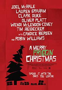 Picture of a movie: A Merry Friggin' Christmas