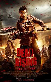 Picture of a movie: Dead Rising: Watchtower
