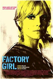 Picture of a movie: Factory Girl
