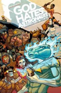 Picture of a book: God Hates Astronauts, Vol. 1: The Head That Wouldn't Die!