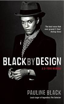 Picture of a book: Black By Design: A 2-Tone Memoir