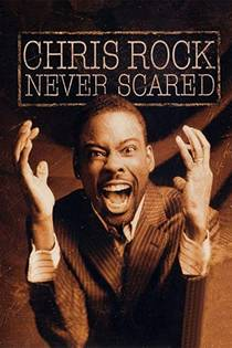 Picture of a TV show: Chris Rock: Never Scared