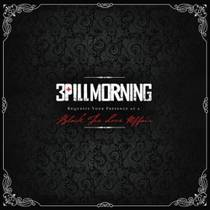 Picture of a band or musician: 3 Pill Morning