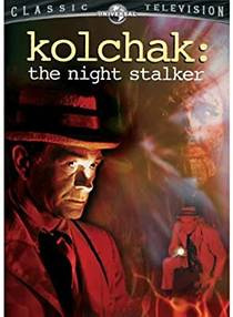Picture of a TV show: Kolchak: The Night Stalker