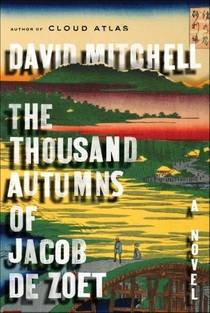 Picture of a book: The Thousand Autumns Of Jacob De Zoet