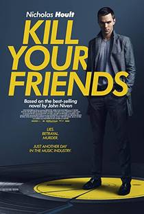 Picture of a movie: Kill Your Friends
