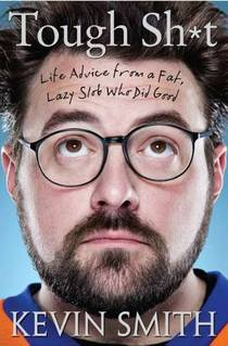Picture of a book: Tough Shit: Life Advice From A Fat, Lazy Slob Who Did Good