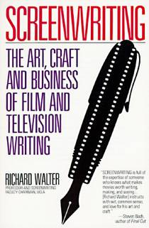 Picture of a book: Screenwriting: The Art, Craft, and Business of Film and Television Writing (Plume)