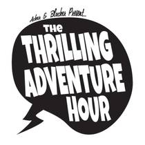 Picture of a podcast: The Thrilling Adventure Hour