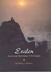 Picture of a book: Esalen: America and the Religion of No Religion