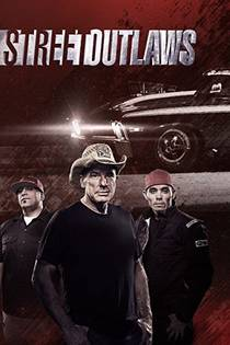 Picture of a TV show: Street Outlaws