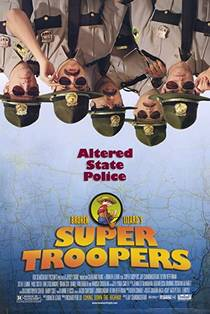 Picture of a movie: Super Troopers