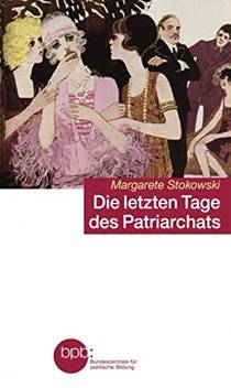 Picture of a book: Die letzten Tage des Patriarchats