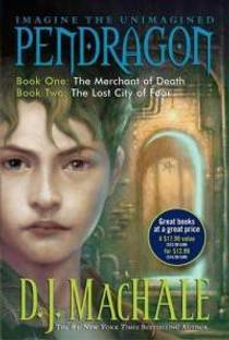 Picture of a book: Pendragon Book One: The Merchant of Death and Book Two: The Lost City of Faar (Pendragon, #1-2)