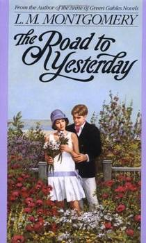 Picture of a book: The Road To Yesterday