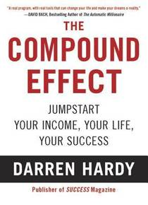 Picture of a book: The Compound Effect