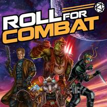 Picture of a podcast: Roll For Combat: Paizo's Official Pathfinder & Starfinder Actual Play Podcasts