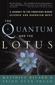 Picture of a book: The Quantum And The Lotus: A Journey To The Frontiers Where Science And Buddhism Meet