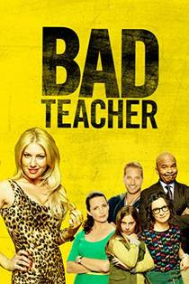 Picture of a TV show: Bad Teacher