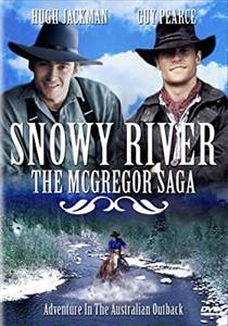 Picture of a TV show: Snowy River: The Mcgregor Saga