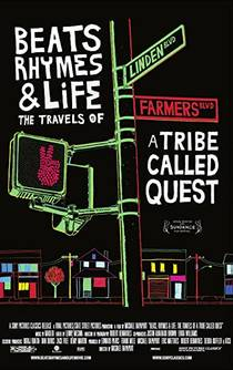 Picture of a movie: Beats, Rhymes & Life: The Travels Of A Tribe Called Quest
