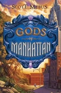Picture of a book: Gods Of Manhattan