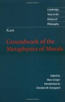 Picture of a book: Groundwork Of The Metaphysics Of Morals