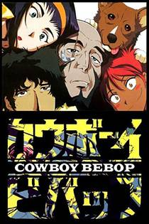 Picture of a TV show: Cowboy Bebop