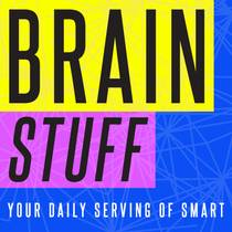 Picture of a podcast: Brainstuff